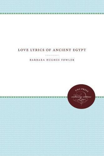 9780807821596: Love Lyrics of Ancient Egypt