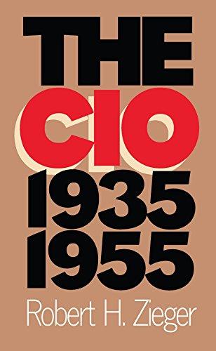 9780807821824: The CIO, 1935-1955