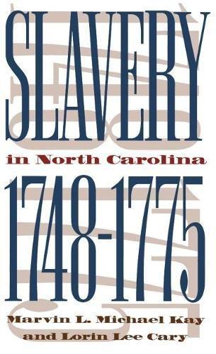9780807821978: Slavery in North Carolina, 1748-1775