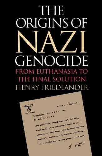 9780807822081: The Origins of Nazi Genocide: From Euthanasia to the Final Solution