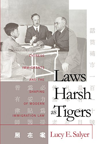 9780807822180: Laws Harsh As Tigers: Chinese Immigrants and the Shaping of Modern Immigration Law (Studies in Legal History)