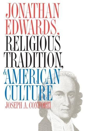 9780807822241: Jonathan Edwards, Religious Tradition, and American Culture