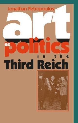 9780807822401: Art As Politics in the Third Reich