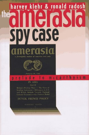 The Amerasia Spy Case: Prelude to McCarthyism
