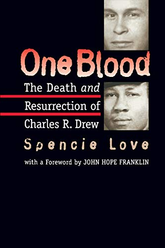 9780807822500: One Blood: The Death and Resurrection of Charles R. Drew