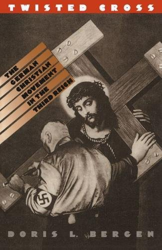 9780807822531: Twisted Cross: The German Christian Movement in the Third Reich
