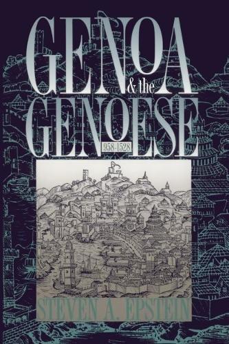 9780807822913: Genoa & the Genoese, 958-1528