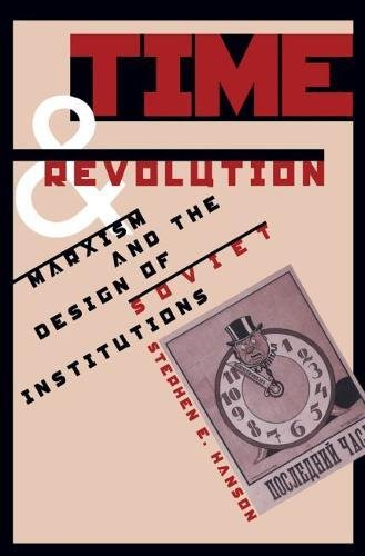 9780807823057: Time and Revolution: Marxism and the Design of Soviet Institutions
