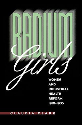 9780807823316: Radium Girls: Women and Industrial Health Reform, 1910-1935