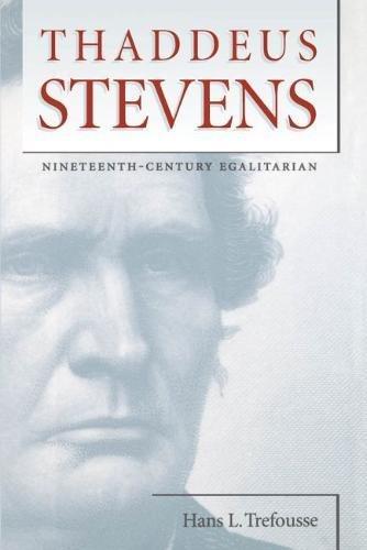 9780807823354: Thaddeus Stevens: Nineteenth-Century Egalitarian (Civil War America)