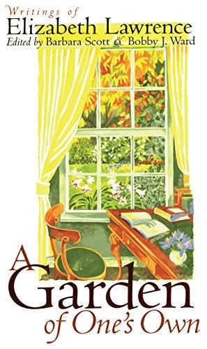 9780807823491: A Garden of One's Own: Writings of Elizabeth Lawrence: Writings of Elizabeth Laurence