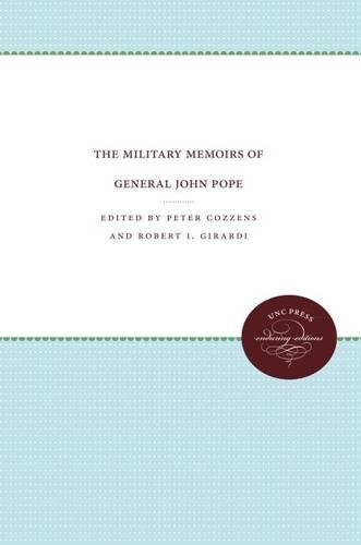 The Military Memoirs of General John Pope (Civil War America) (0807824445) by Peter Cozzens; John Y. Simon