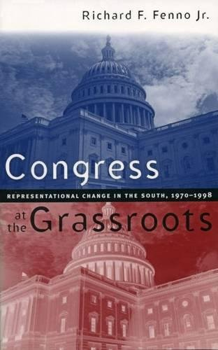 9780807825426: Congress at the Grassroots: Representational Change in the South, 1970-1998