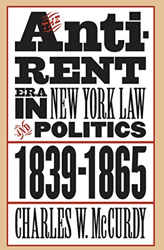 9780807825907: The Anti-Rent Era in New York Law and Politics, 1839-1865 (Studies in Legal History)