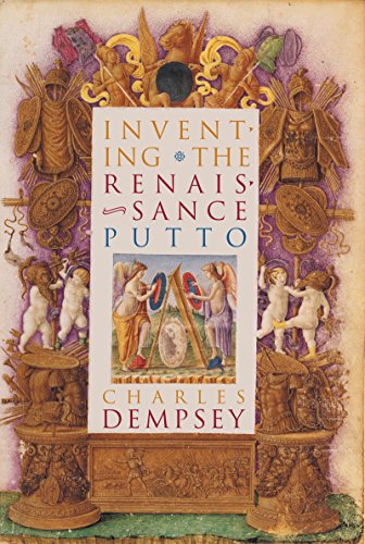 9780807826164: Inventing the Renaissance Putto (Bettie Allison Rand Lectures in Art History)