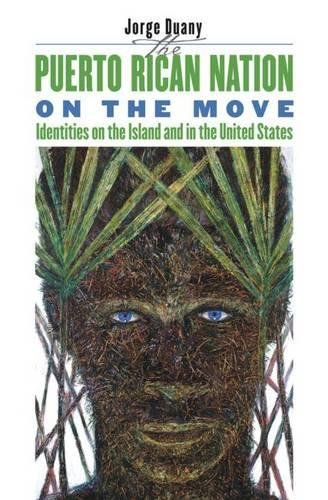9780807827048: The Puerto Rican Nation on the Move: Identities on the Island and in the United States