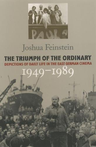9780807827178: Triumph of the Ordinary: Depictions of Daily Life in the East German Cinema, 1949-1989