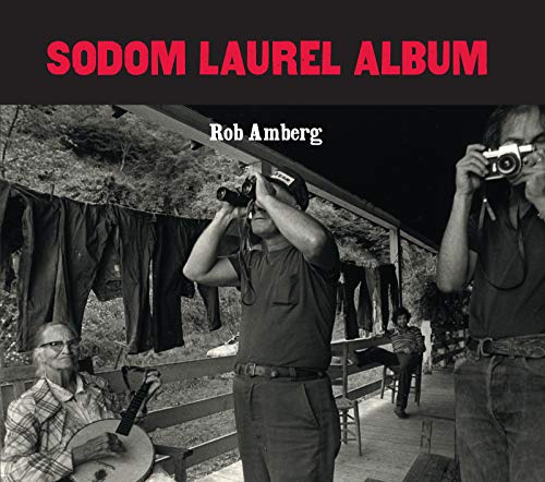 Sodom Laurel Album [With CD] (Hardcover): Rob Amberg