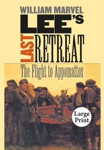 9780807827451: Lee's Last Retreat: The Flight to Appomattox