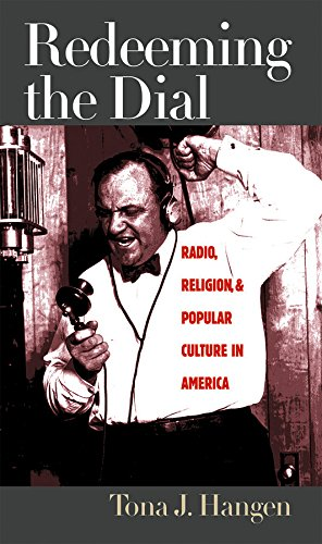 9780807827529: Redeeming the Dial: Radio, Religion, and Popular Culture in America