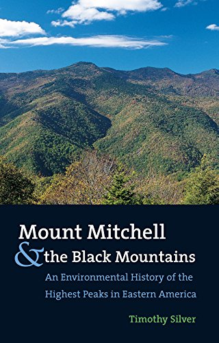 9780807827550: Mount Mitchell and the Black Mountains: An Environmental History of the Highest Peaks in Eastern America