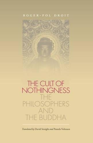 9780807827765: The Cult of Nothingness: The Philosophers and the Buddha
