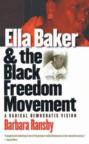 9780807827789: Ella Baker and the Black Freedom Movement: A Radical Democratic Vision