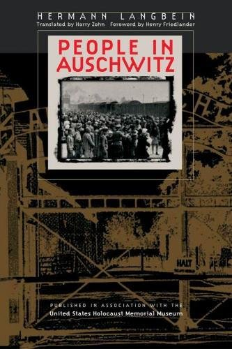 People in Auschwitz (Published in association with: Langbein, Hermann/ Zohn,