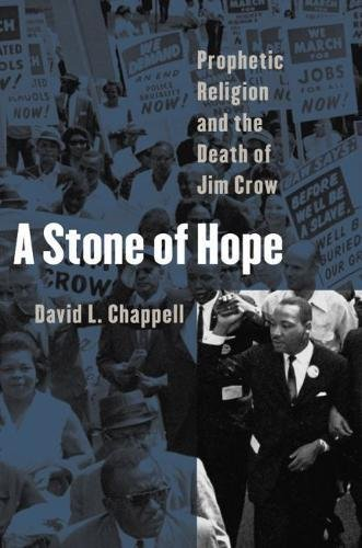 A Stone of Hope: Prophetic Religion and: David L. Chappell