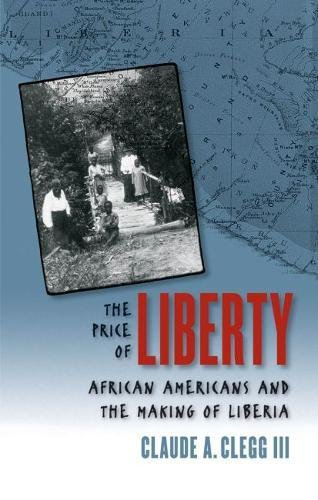 9780807828458: The Price of Liberty: African Americans and the Making of Liberia