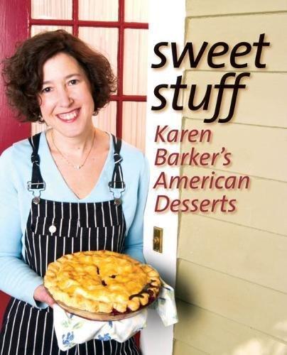 9780807828588: Sweet Stuff: Karen Barker's American Desserts