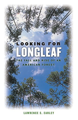 9780807828861: Looking for Longleaf: The Fall and Rise of an American Forest