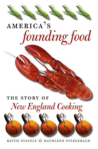9780807828946: America's Founding Food: The Story of New England Cooking