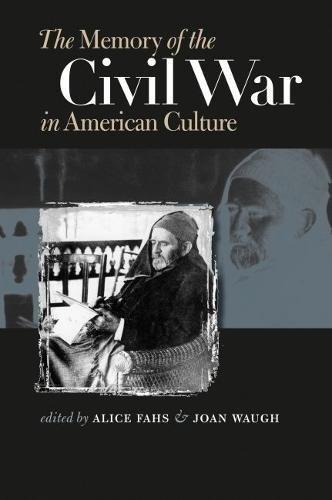 9780807829073: The Memory of the Civil War in American Culture (Civil War America)