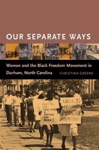 9780807829387: Our Separate Ways: Women and the Black Freedom Movement in Durham, North Carolina
