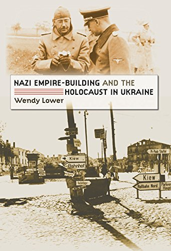 9780807829608: Nazi Empire-building and the Holocaust in Ukraine