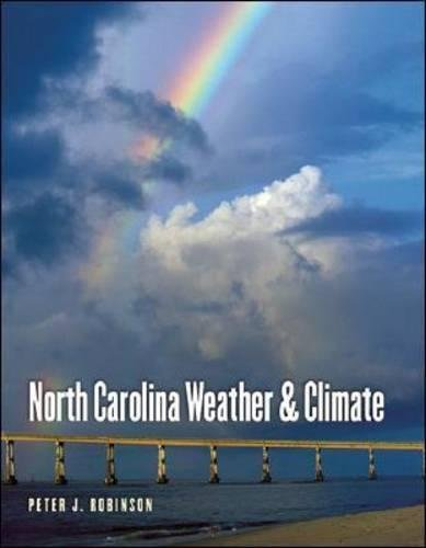 North Carolina Weather and Climate: Robinson, Peter J.