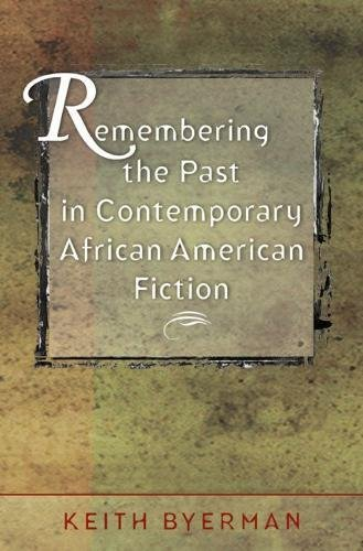 9780807829806: Remembering the Past in Contemporary African American Fiction