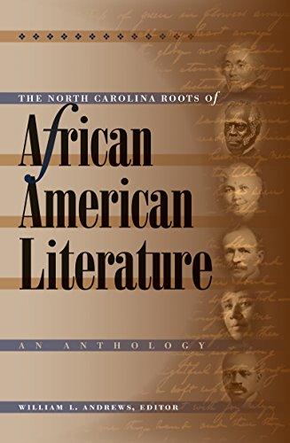 9780807829943: The North Carolina Roots of African American Literature: An Anthology