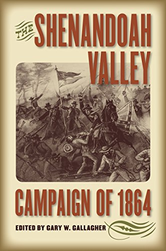 9780807830055: The Shenandoah Valley Campaign of 1864 (Military Campaigns of the Civil War)