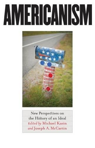 9780807830109: Americanism: New Perspectives on the History of an Ideal