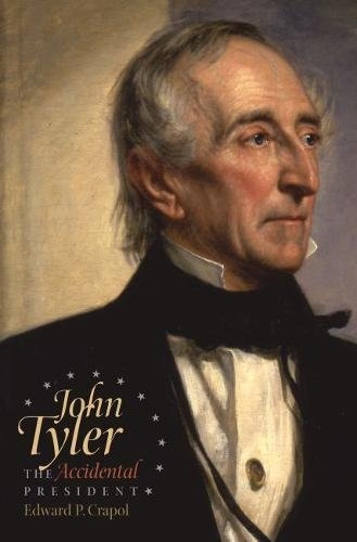 9780807830413: John Tyler, the Accidental President