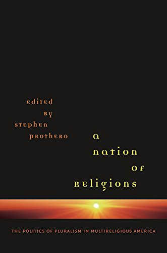 9780807830529: A Nation of Religions: The Politics of Pluralism in Multireligious America