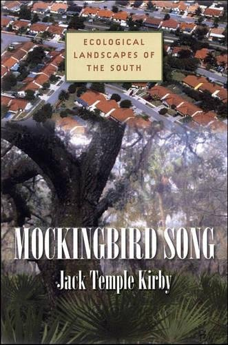 9780807830574: Mockingbird Song: Ecological Landscapes of the South