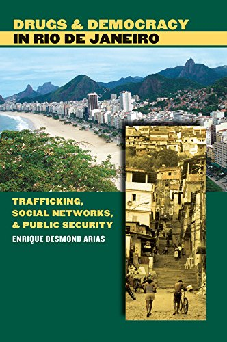 9780807830604: Drugs and Democracy in Rio de Janeiro: Trafficking, Social Networks, and Public Security