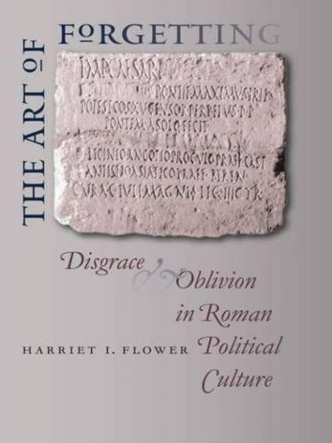 9780807830635: The Art of Forgetting: Disgrace and Oblivion in Roman Political Culture (Studies in the History of Greece and Rome)