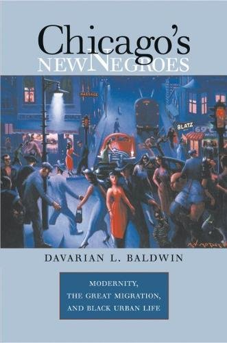 9780807830994: Chicago's New Negroes: Modernity, the Great Migration, and Black Urban Life