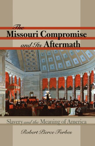 9780807831052: The Missouri Compromise and Its Aftermath: Slavery and the Meaning of America