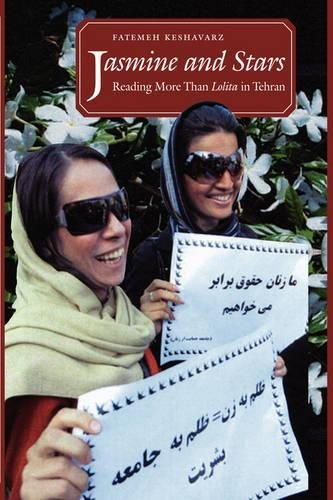 Jasmine and Stars: Reading More Than Lolita: Keshavarz, Fatemeh
