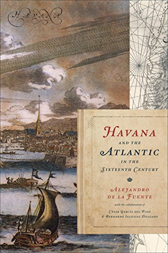 9780807831922: Havana and the Atlantic in the Sixteenth Century (Envisioning Cuba)